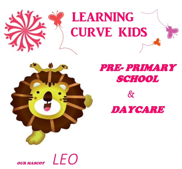WELCOME TO LEARNING CURVE KIDS PRESCHOOL & DAYCARE