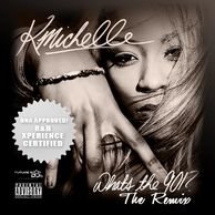 "DNA Presents: K. Michelle ""What's the 901? The Remix"" (R&B Xperience Edition)"