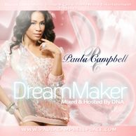 "DJ WILDCHILD DNA PRESENTS: PAULA CAMPBELL ""DREAMMAKER"" MIXTAPE"