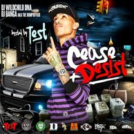 DJ WILDCHILD DNA PRESENTS: CEASE & DESIST  HOSTED BY FREEBAND TEST W/ DJ BANGA