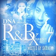 DJ WILDCHILD DNA PRESENTS: THE R&B XPERIENE HOSTED BY SHANELL