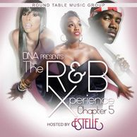 DJ WILDCHILD DNA PRESENTS: THE R&B XPERIENCE CHAPTER 5 HOSTED BY LONDON'S ESTELLE DARLINGS