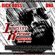 "DJ WILDCHILD DNA PRESENTS - INDUSTRY XPOSURE "" HUSTLA'$ BAR-B-QUE"" MIXTAPE"