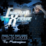 "DJ WILDCHILD DNA PRESENTS: INDUSTRY XPOSURE DRAKE, ""THE MASTERPIECE"""