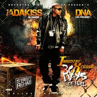 "DJ WildChild DNA Presents: Industry Xposure ""30 Days of Hell"" featuring Jadakiss"