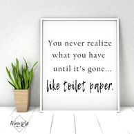 Funny bathroom sign. toilet paper funny. Farmhouse style decorations. Instant download. Printable.