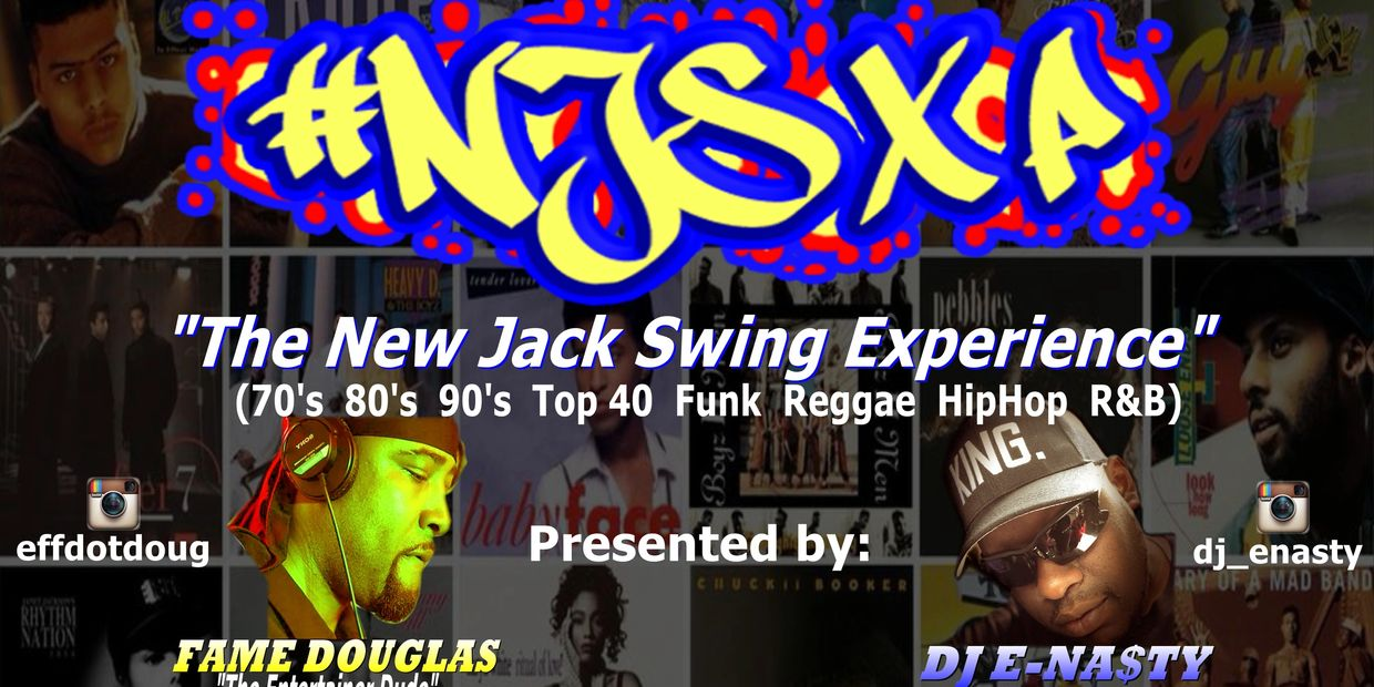 The New Jack Swing Experience is a party theme presented by DJs & Producers FAME DOUGLAS and DJ E-NA