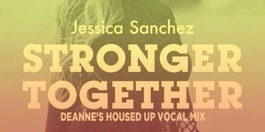 jessica sanchez stronger together deanne