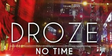 droze no time deanne