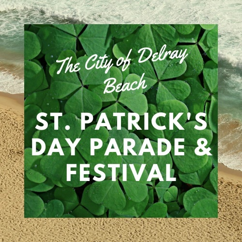 The City of Delray Beach St. Patrick's Day Parade and Festival