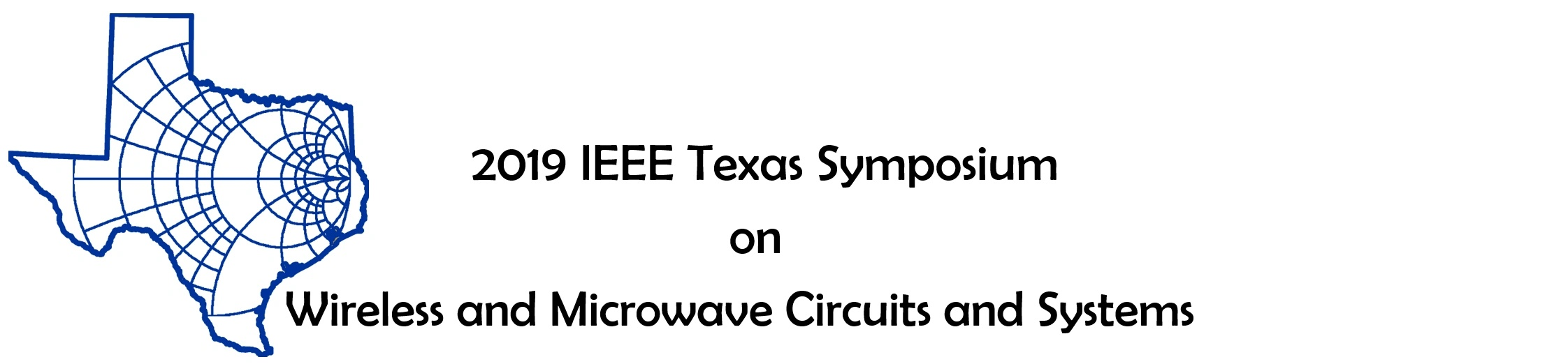 2019 IEEE Texas Symposium Wireless & Microwave Circuits and Syste