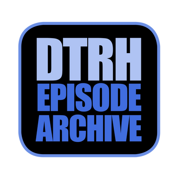 DTRH Episode Archive Button.  Down the Rabbit Hole, produced by GenpopMedia & David Hooper.