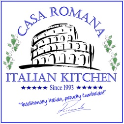 CASA ROMANA; Italian Kitchen
