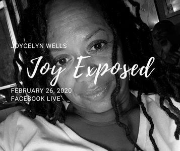 Joycelyn Wells, Joy Exposed, Maslow, Writr, Author, iTunes, soundcloud, the virtues of joy,