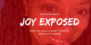 RIP, Carmen Hutchins, Joycelyn Wells, Joy Exposed, Orgasms after 60, Joyce Wells, #facelesslove
