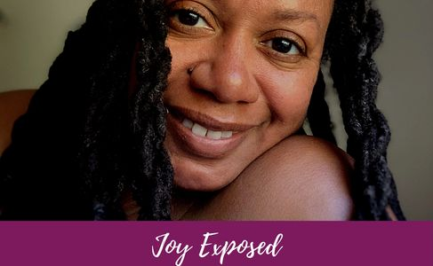 Joycelyn Wells author Joy Exposed Ahmaud Arbery Maslow Love podcast itunes pandora iheartradio