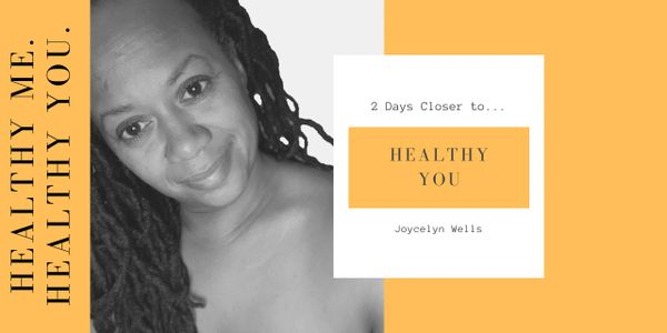 Healthy Me. Healthy You. Joycelyn Wells Empowerment Benefits Emotional Behavioral
