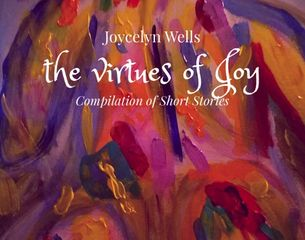 The Virtues of Joy, Joycelyn Wells, First Book, Short Stories, erotic