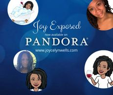 Joycelyn Wells, Pandora, Joy Exposed, Adult conversation, spotify, itunes, googleplay, iheartmradio