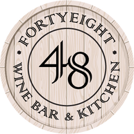 FortyEight - Wine Bar & Kitchen. 48 Wines By The Glass Every Day!