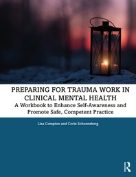Preparing for trauma Work