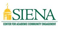 Siena CENTER FOR ACADEMIC COMMUNITY ENGAGEMENT