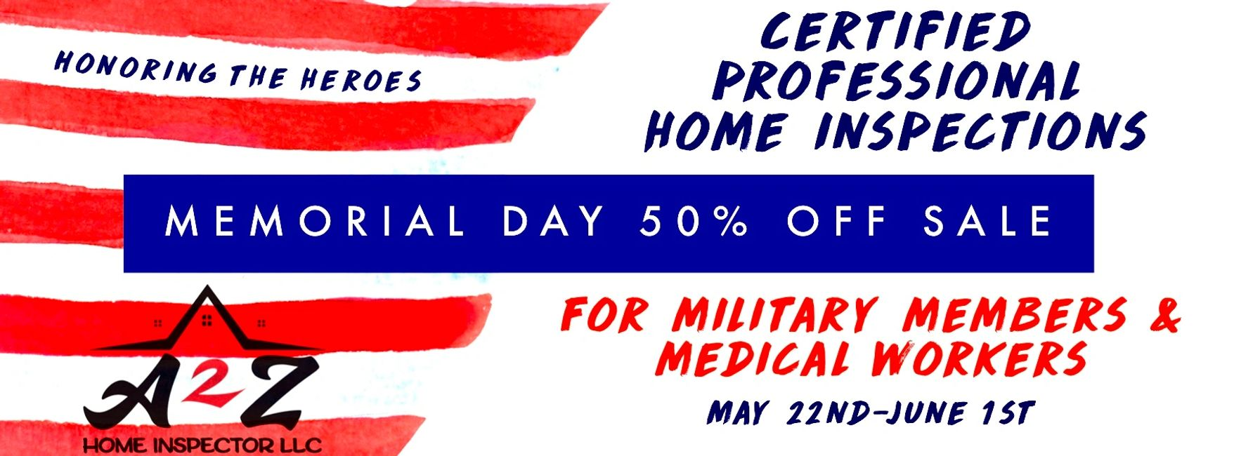 Home inspection 50% sale off until June 1st. For all military members and medical workers.