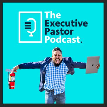 Justin Herman Executive Pastor Podcast for Pastors Podcasters Consultant