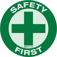 Green and white safety first sign