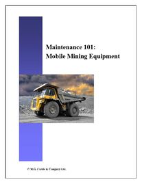 Hard copy explaining the fundamentals for delivering effective maintenance for surface mining equipm