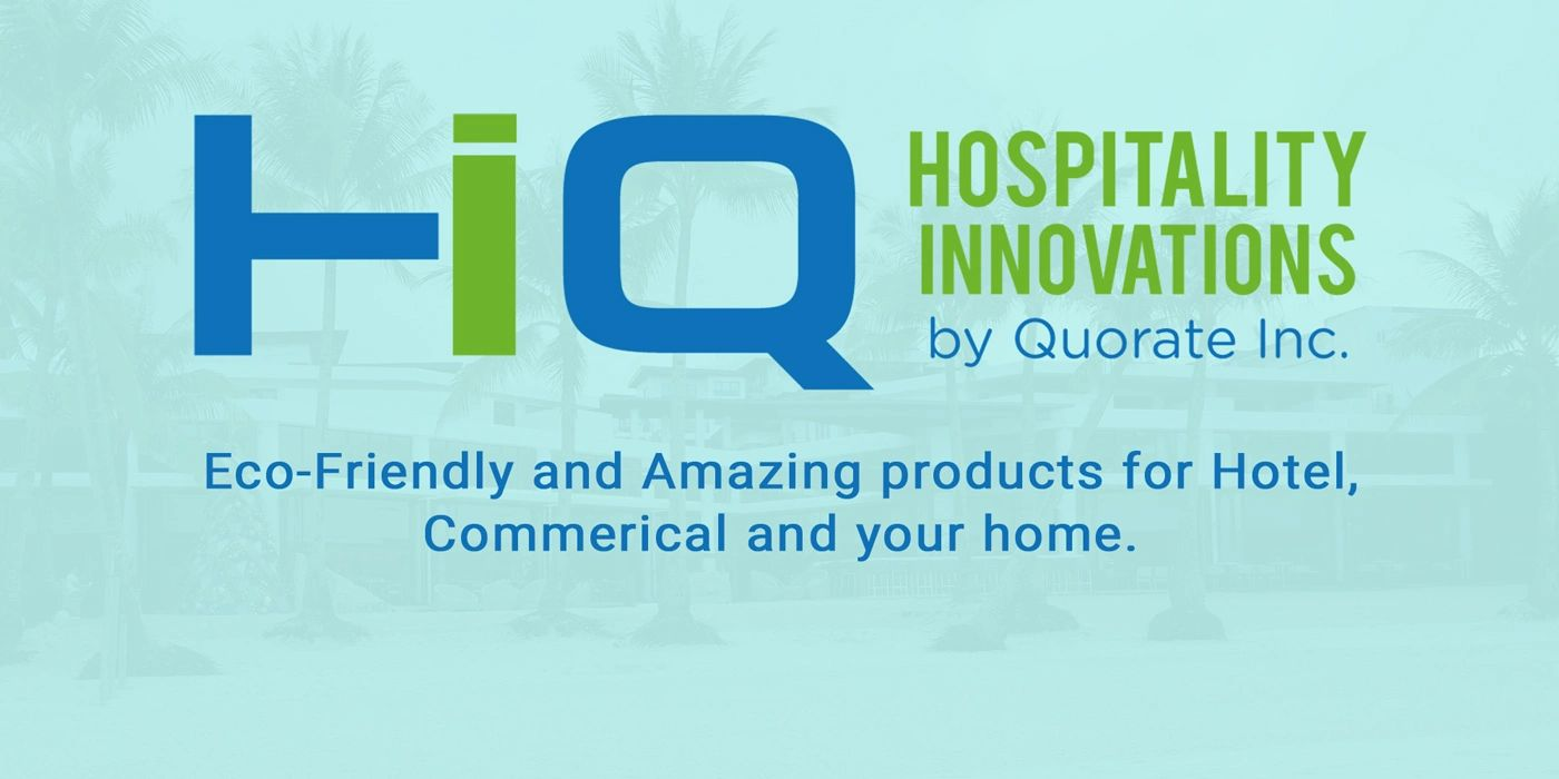 HIQ Philippines providing eco-friendly and amazing products for hotels, commercial and home