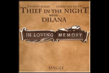 'In Loving Memory' single by Thief in the Night & DILANA