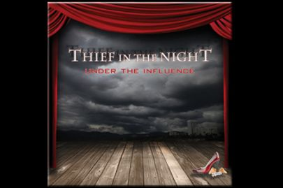 Thief in the Night's 'Under the Influence'
