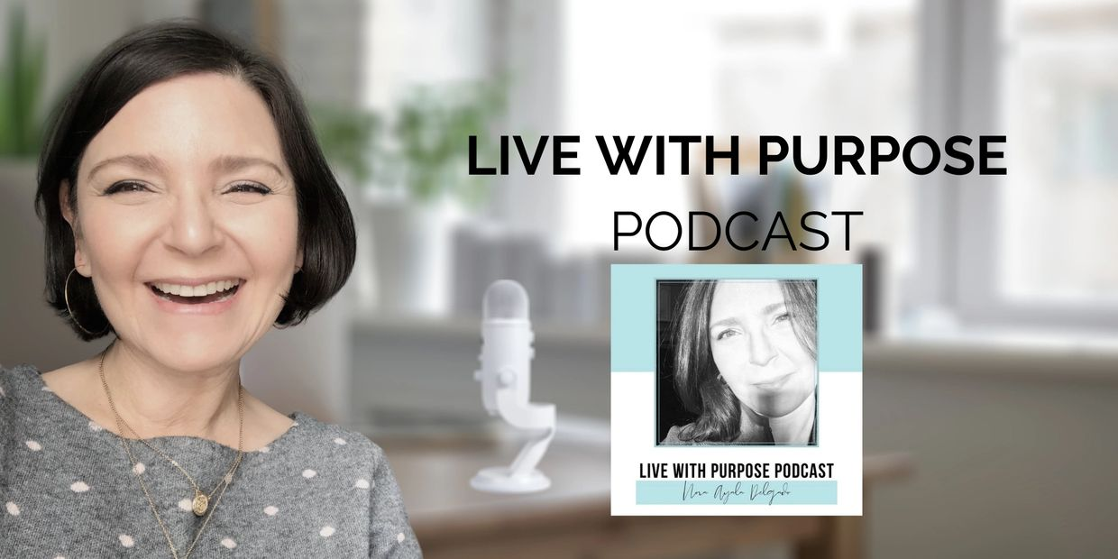Live with Purpose Podcast; purpose coach; life coach for women; christian life coach