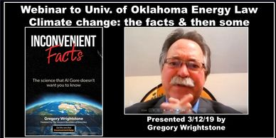 Gregory Wrightstone, author of Inconvenient Facts, talks on climate change and Oklahoma Energy Law
