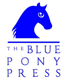 THE BLUE PONY PRESS
