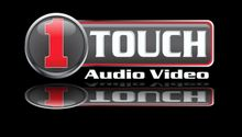 1 Touch Audio Video
