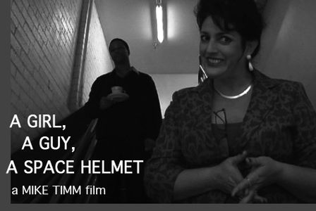 Now on AMAZON PRIME! Watch the feature film A GUY,  A GIRL, A SPACE HELMET!