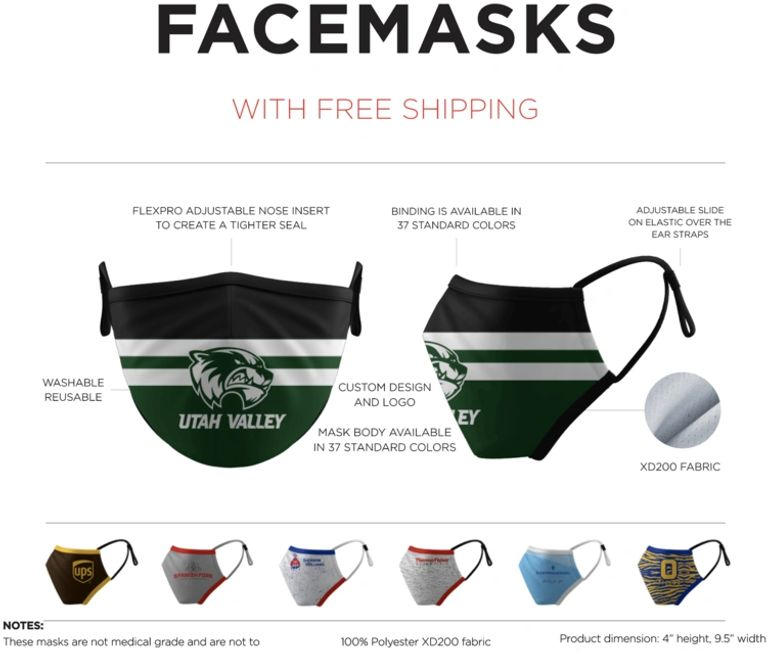 Corporate or school logos. Washable for $12.50 each. Minimum 50 masks. Tier pricing available.