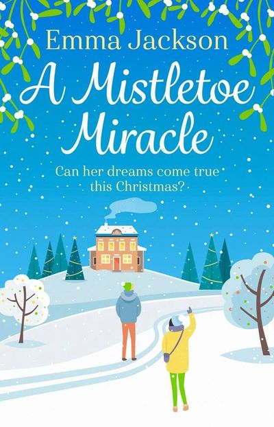 A Mistletoe Miracle, by Emma Jackson Cover Art