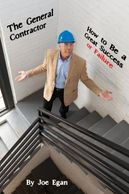 Read The General Contractor: How to Achieve Success or Failure