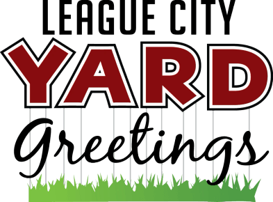 League City Yard Greetings