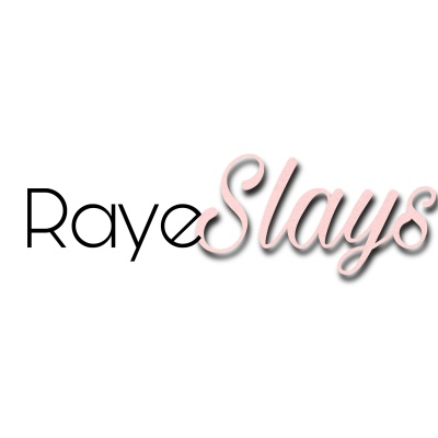 I Am RayeSlays