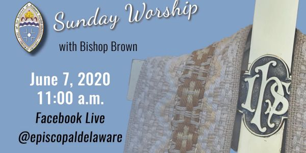 Image of Sunday Worship with Bishop Brown, Episcopal Church of Delaware.