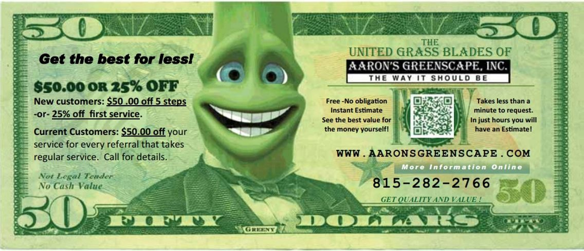 $50.00 off your lawn and $50.00 off for a friend when they set up