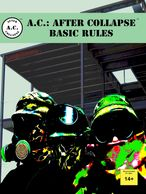 Book cover for A.C.: AFTER COLLAPSE BASIC RULES