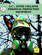 Book cover for A.C.: AFTER COLLAPSE  PERSONAL PROTECTION EQUIPMENT