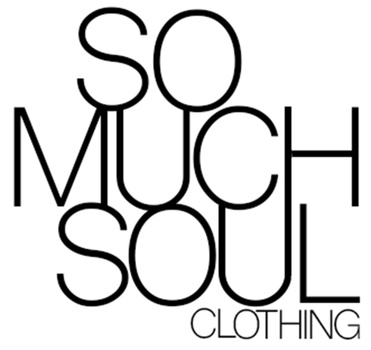 So Much Soul Clothing