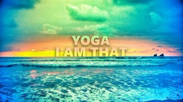Yoga I Am That