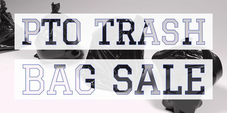 Trash Bags sale for PTO